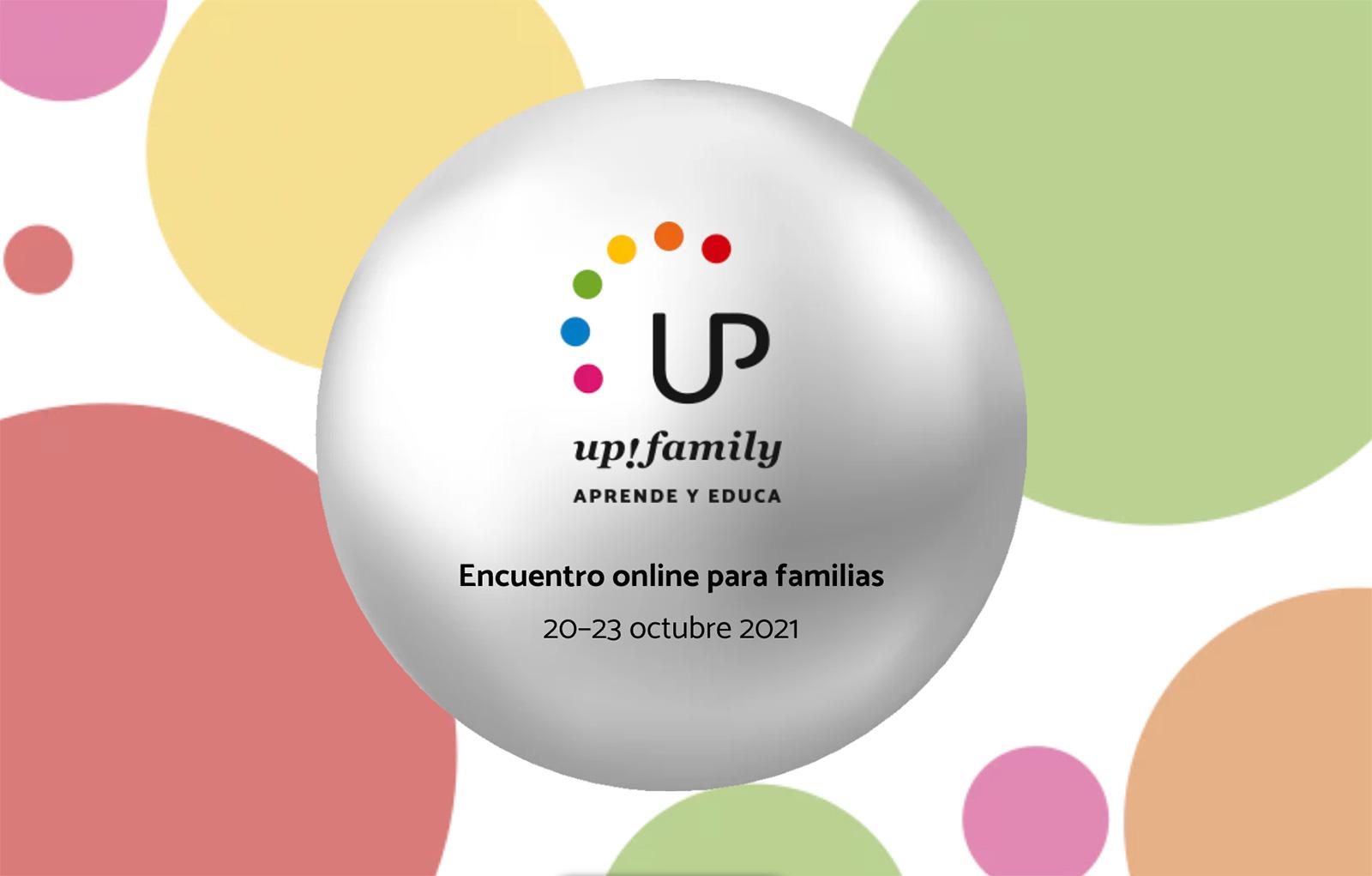 upfamily encuentro aprende y educa fundacion edelvives octubre 2021